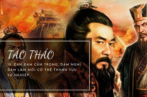 Top 10 câu nói hay kinh điển, nổi tiếng nhất của Tào Tháo