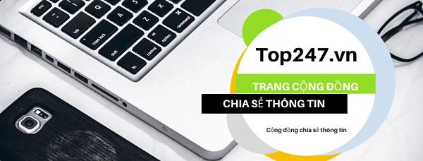 Top247.vn – Web đánh giá uy tín hàng đầu hiện tại Việt Nam